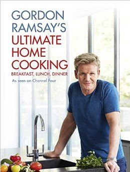Gordon Ramsay - Ultimate Home Cooking