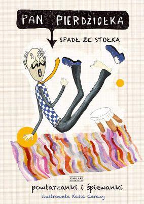Pan Pierdziołka spadł ze stołka -   Opracowanie zbiorowe , tylko w empik.com: 10,99 zł. Przeczytaj recenzję Pan Pierdziołka spadł ze stołka. Zamów dostawę do dowolnego salonu i zapłać przy odbiorze!