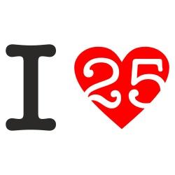 I love 25 Geburtstag Motiv