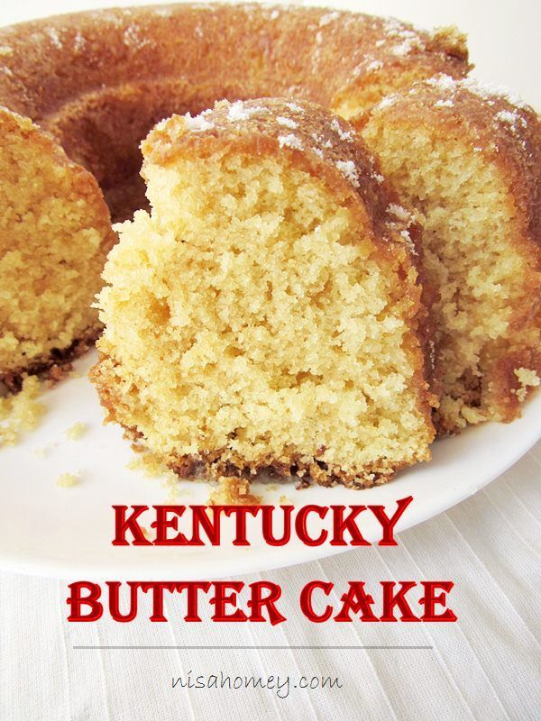 Kentucky butter cake with butter sauce, is almost like a pound cake, moist and…