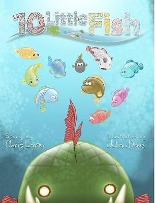 10 Little Fish by Chris Larter, 9781291941074.