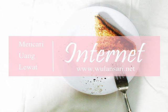 Mencari Uang Lewat Internet