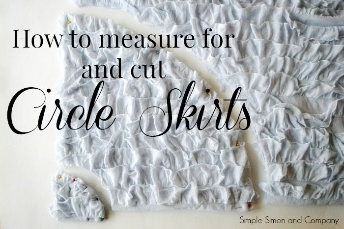 How to Measure For and Cut A Circle Skirt