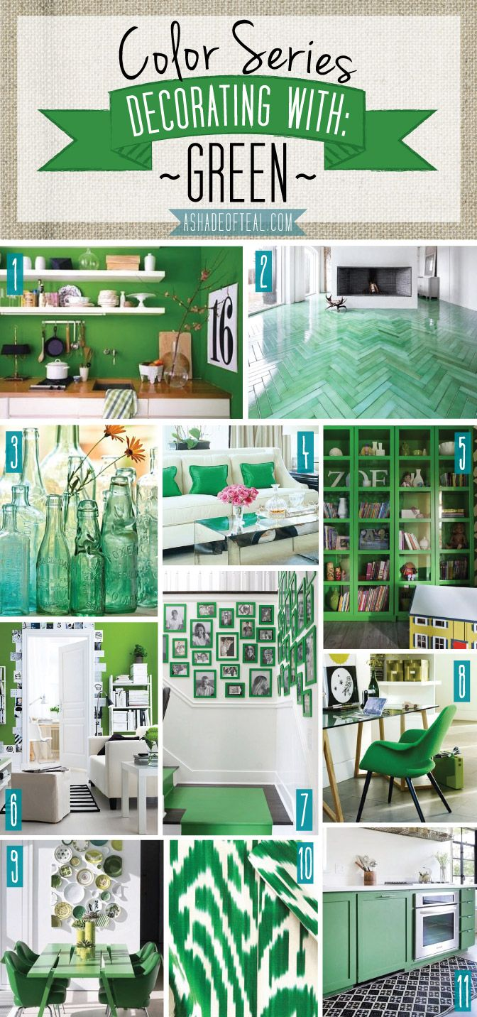 Color Series; Decorating with Green. Green home decor | A Shade Of Teal