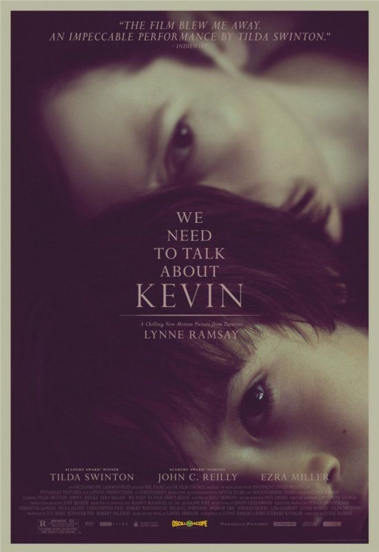 """""""We Need to Talk About Kevin."""" Tilda Swinton is amazing! This film is upsetting and dark but very powerful. Too bad Ezra Miller just doesn't sell it!"""