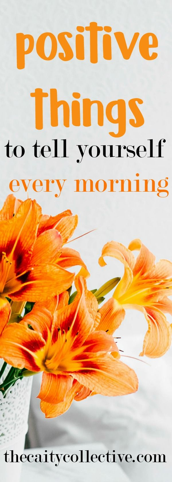 Positive things to tell yourself every morning, positive affirmations, morning affirmations