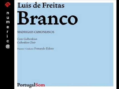 ▶ Madrigais Camonianos Luís de Freitas Branco - YouTube
