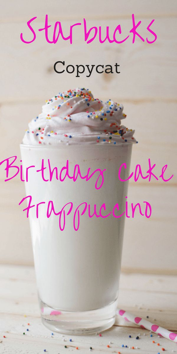 Starbucks released a Birthday Cake Frappuccino for a limited time, now you can make one at home!