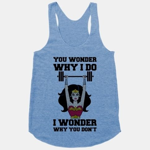 23 awesome work out shirts to let people know why you're realllly at the gym ;)