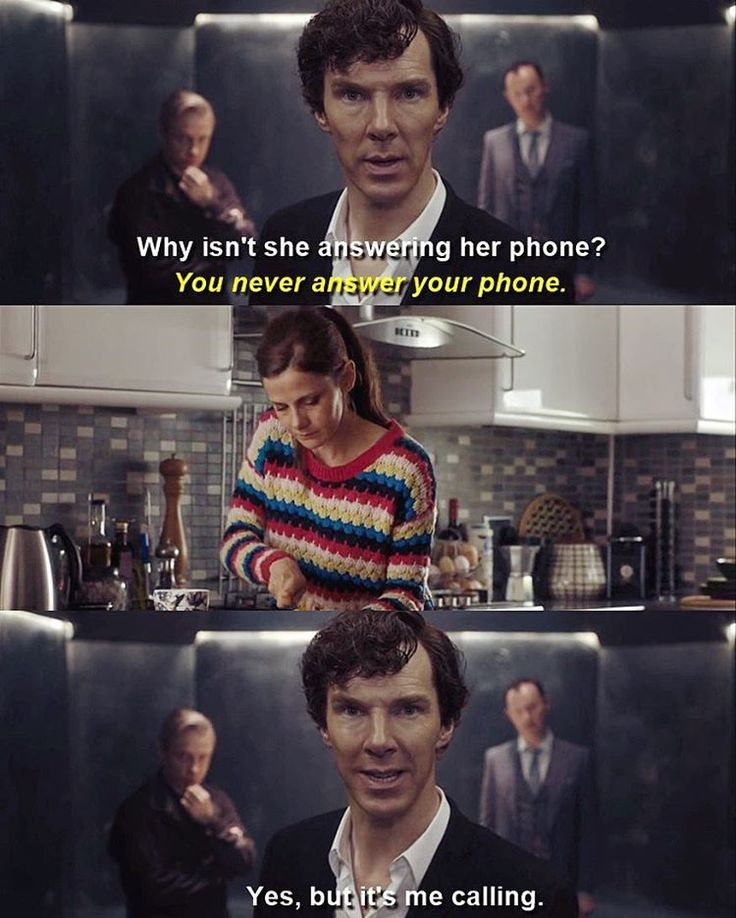 Sherlock thinks Molly is going to answer only bc. he is calling. But when she does not Sherlock is so stunned.