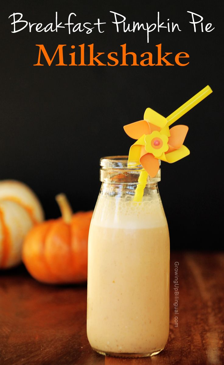 Healthy Breakfast Recipe for Kids: Pumpkin Pie Milkshake