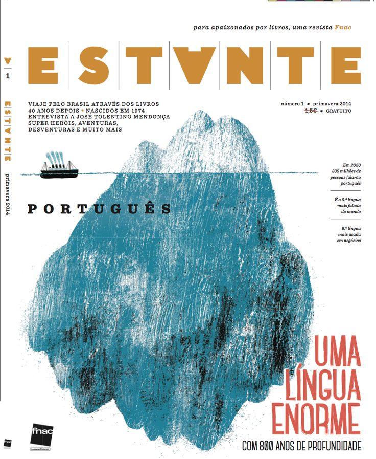 Revista Estante nº 1 - Português, uma língua enorme com 800 anos de profundidade. Ilustração de André Letria. Edição de Adagietto - http://www.adagietto.pt #revistaestante #andreletria #revistas #magazines