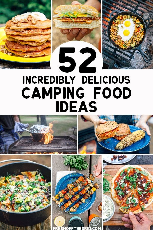 52 Incredibly Delicious Camping Food Ideas Easy Camping Meals
