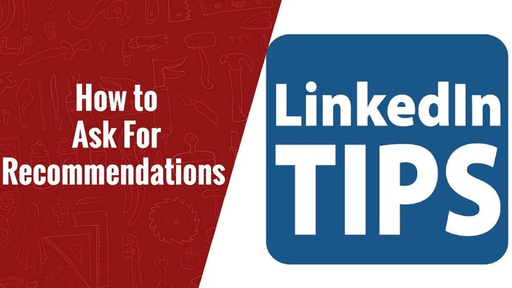 How to Ask For Recommendations on LinkedIn