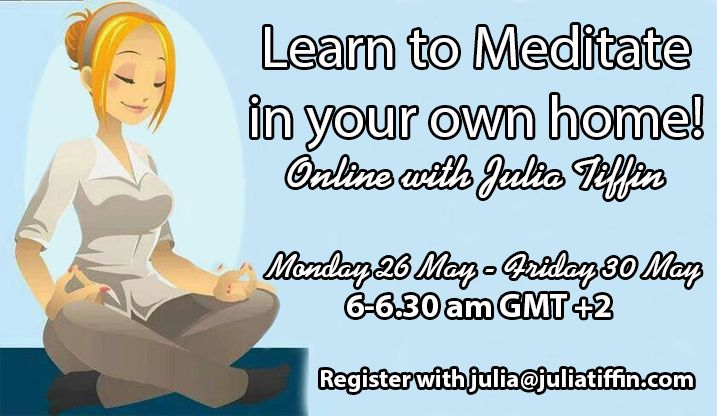 Online Meditation - Learn how to meditate in the comfort of your own home. Just 30mins for 5 days to start a home practice! juliatiffin.com  #returntothesacred