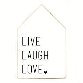 Huis XL Live Laugh Love