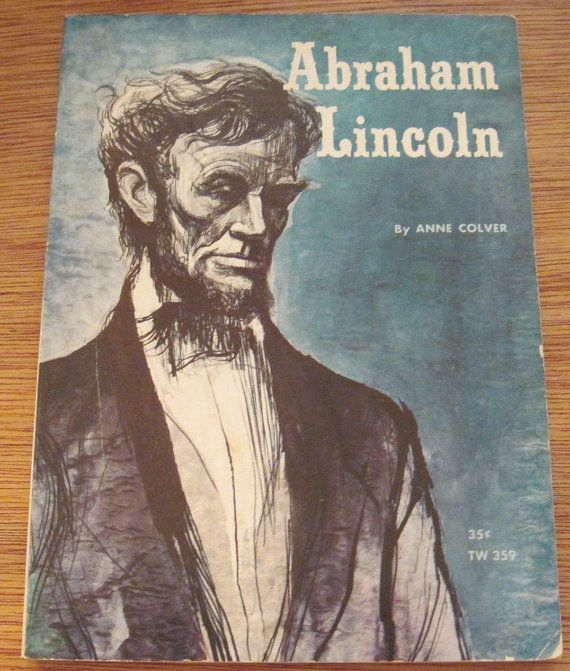 Abraham Lincoln 1963 Anne Colver Vintage Scholastic