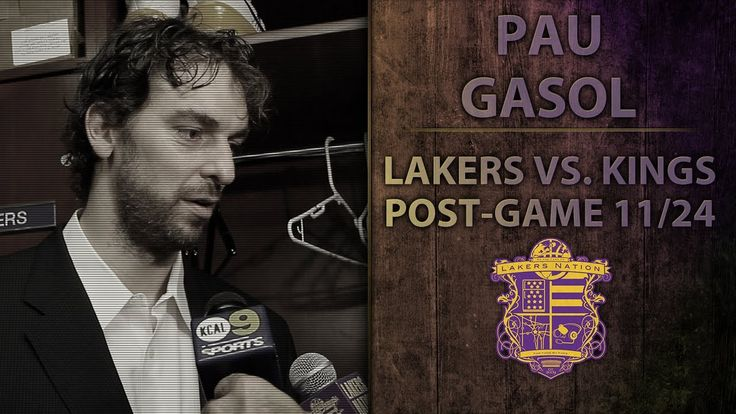 Lakers Vs. Kings: Pau Gasol On Lakers .500 Record Without Kobe And Conce...