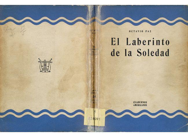 El laberinto de la soledad, 1950.