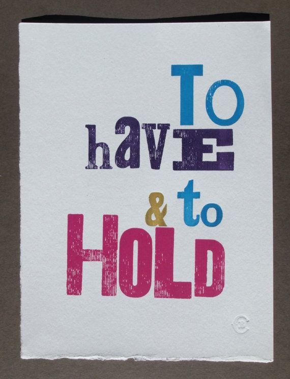 To Have & To Hold letterpress wedding by TheSmallprintCompany, £10.00