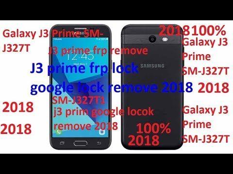 J3 prime j327t1/j327p/j320 / j320g frp remove lock/ google lock