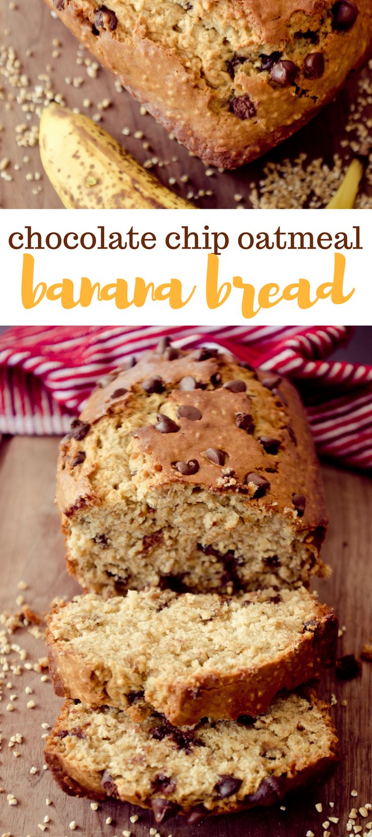 Start your morning on the right foot with this Chocolate Chip Oatmeal Banana Bread!