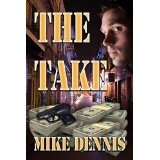 The Take (Kindle Edition)By Mike Dennis