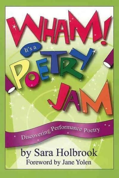 Wham! Its a Poetry Jam: Discovering Performance Poetry