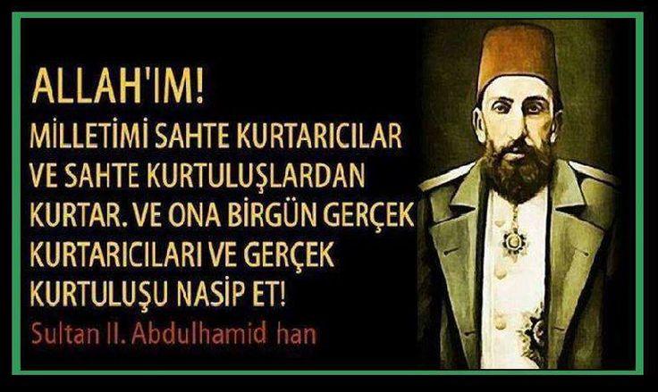 Allah'ım milletimi sahte kurtarıcılar ve sahte kurtuluşlardan kurtar! #AbdülhamidHan #OsmanlıDevleti
