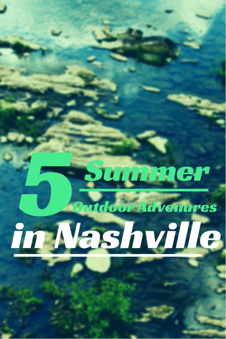 5 Summer Outdoor Adventures in Nashville #SundayTraveler