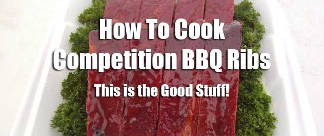 How To Cook Competition BBQ Ribs You'll Walk With Learning howto cook Competition BBQ ribs is a skill, and as such it is something that can be learned. As a certified KCBS and FBA BBQ Judge, I'm delighted when top quality competition ribs hit my table, and feel my heart (and stomach) sink when I see grey, charred, and greasy ribs make the scene. Competition BBQ Ribs Demystified I want to clear up a few things where competition the art of how to cook BBQ ribs is concerned. Number