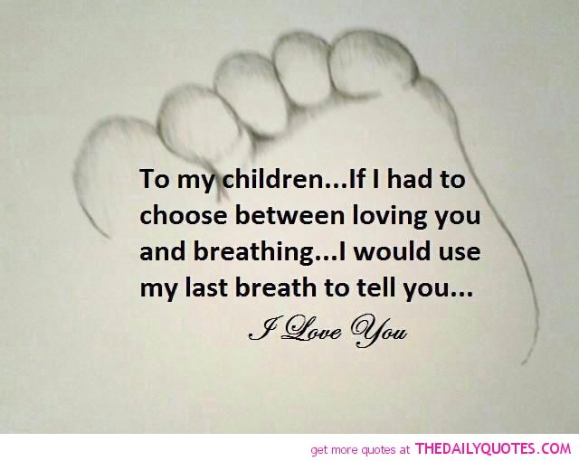 Love My Kids Quotes And Sayings