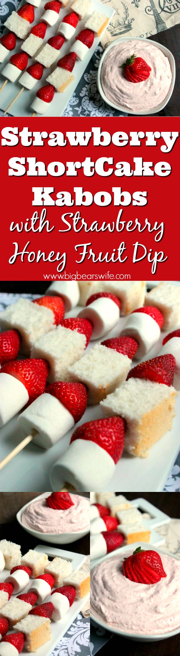 Strawberry ShortCake Kabobs with Strawberry Honey Fruit Dip - Love Strawberry ShortCake? You're going to love these Strawberry ShortCake Kabobs and Strawberry Honey Fruit Dip! Such an fun dessert for kids and adults!