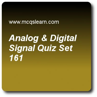 Analog & Digital Signal Quizzes: computer networks Quiz 161 Questions and Answers - Practice networking quizzes based questions and answers to study analog & digital signal quiz with answers. Practice MCQs to test learning on analog and digital signal, channelization, transport layer, network performance, cellular telephone and satellite networks quizzes. Online analog & digital signal worksheets has study guide as term that refers to infinite no of values in range is, answer key with…