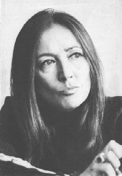 Oriana Fallaci, 1929-2006, was an Italian journalist, author, and political interviewer. A former partisan during World War II, she had a long and successful journalistic career. Fallaci became famous worldwide for her coverage of war and revolution, and her interviews with many world leaders during the 1960s, 1970s and 1980s.