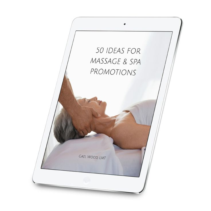 50 Ideas for Massage u0026 Spa Promotions