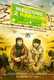 Welcome To Karachi Movie Download. Two men from India land in Karachi, Pakistan, without their passports. They get trapped by the Taliban and desperately try to find a way to get back to India.