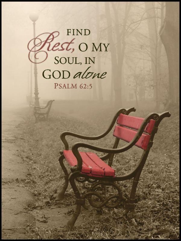 In God alone  ~  Psalm 62:5