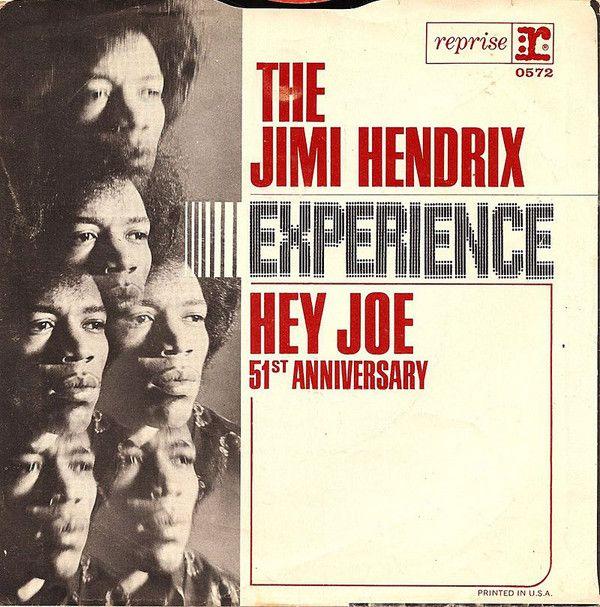 The Jimi Hendrix Experience - Hey Joe / 51st Anniversary (Vinyl) at Discogs
