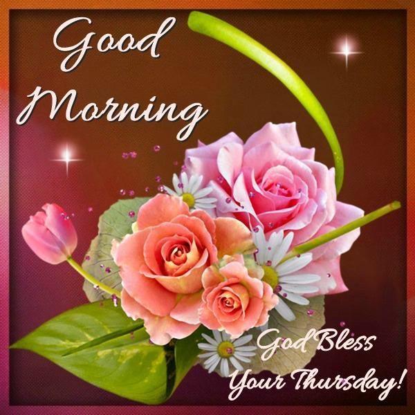 Good Morning God Bless Your Thursday