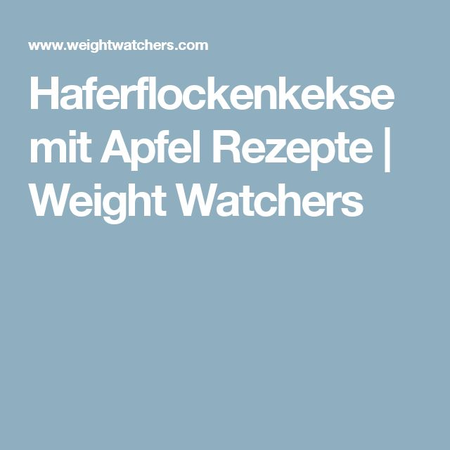 Haferflockenkekse mit Apfel Rezepte | Weight Watchers