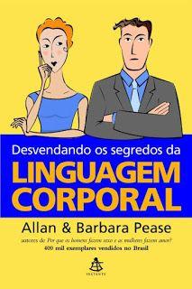 Livro do Chico: Análise do livro: Linguagem Corporal - Allan e Bar...