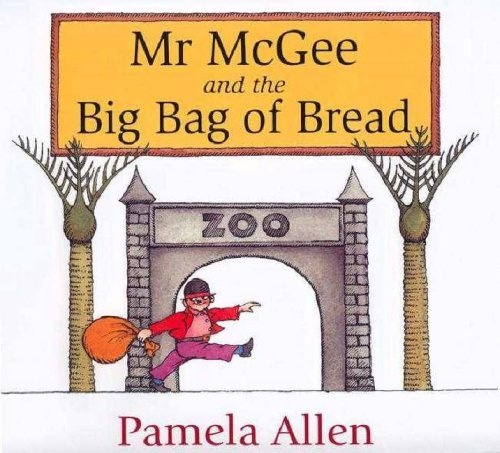 Mr Mcgee and the Big Bag of Bread by Pamela Allen- great book for activating prior knowledge - #readingcomprehension #readingstrategies