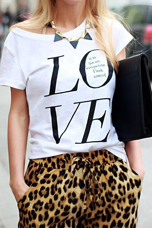L-O-  V-E  Love t-shirt with animal print pants....  From angelsstyle.tumblr.com