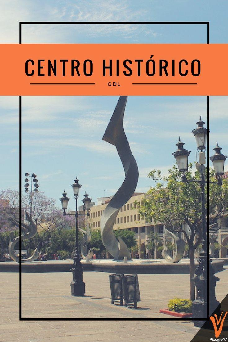 Uno de los lugares turísticos de Guadalajara que no te puedes perder es su Centro Histórico.