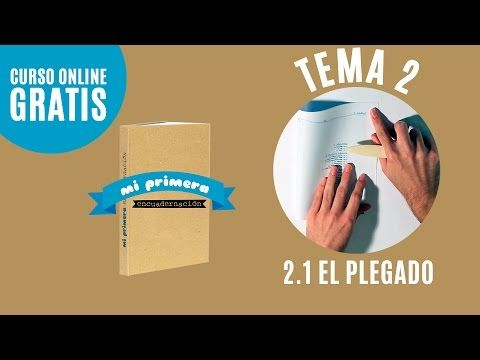 Como doblar páginas de un libro | Tema 2.1 | Mi primera encuadernación (Tutorial encuadernar libro) - YouTube