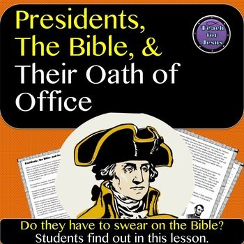 Presidents since George Washington have sworn their oath of office on the Bible. Washington's precedent led the way for almost all U.S. Presidents to promise to uphold the Constitution while placing their hand on the Holy Bible. Students will read a brief passage about taking the oath of office during the Presidential inauguration and the role the Bible has played since Washington's time.