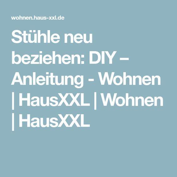 Stühle neu beziehen: DIY – Anleitung - Wohnen | HausXXL | Wohnen | HausXXL