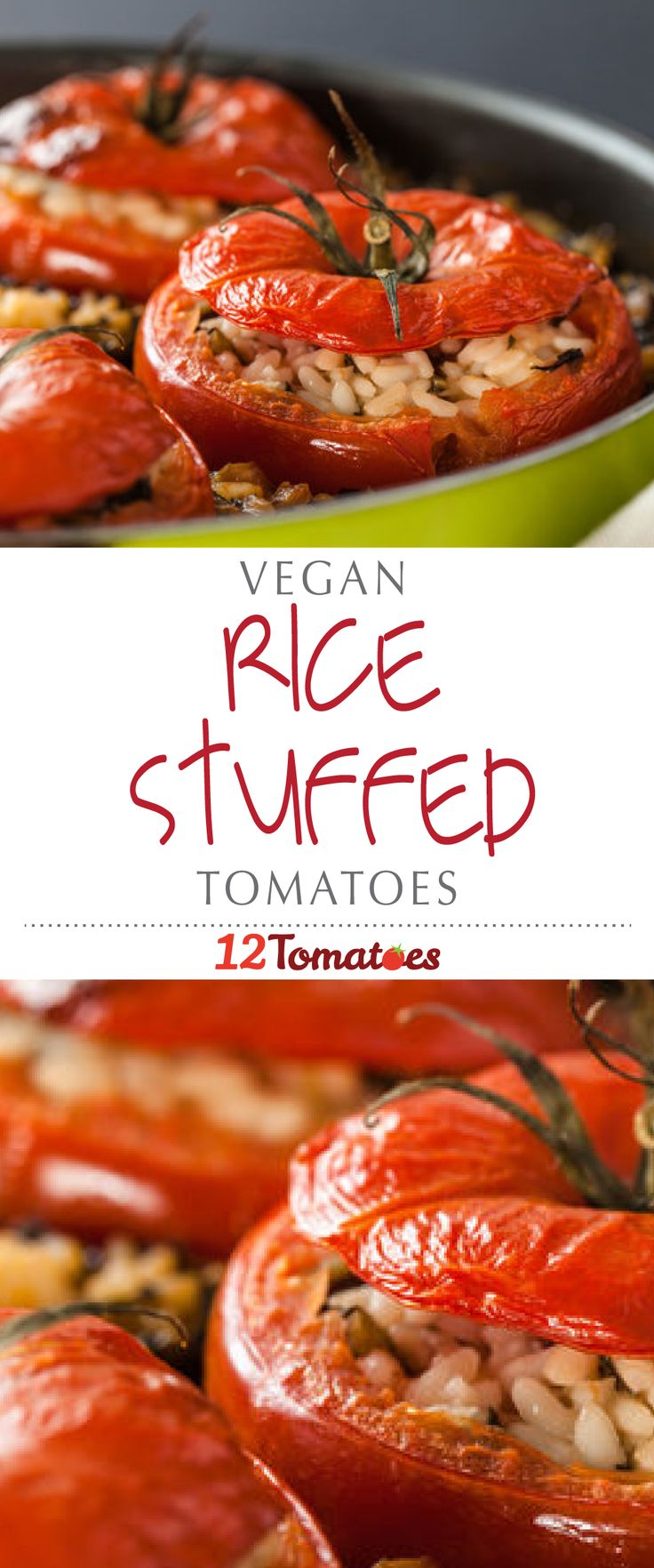 Vegan Rice Stuffed Tomatoes | In Greece and Italy, rice-stuffed tomatoes are a common dish — and we've made a vegan variation that's sure to please herbivores and omnivores alike.