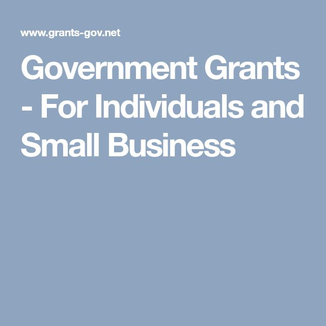 Government Grants - For Individuals and Small Business ...